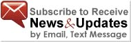 subscribe to receive news and updates by email or text message