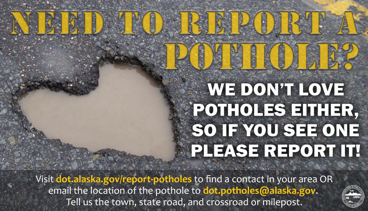 infographic about reporting potholes to DOT&PF in Alaska